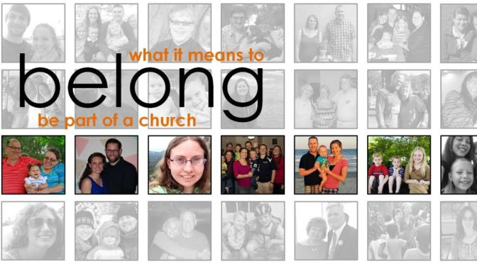 Belonging means I am leading my family to be healthy church members.