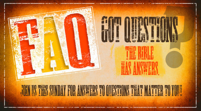 FAQ Sermon Series